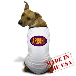 Arrgh Gifts  Arrgh Pet Apparel  Dog T Shirt