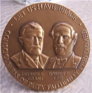 CENTENNIAL COMMISSION ROBERT E LEE GRANT Medallic Art Co Bronze PEACE