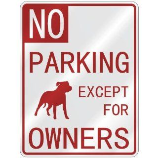 NO  PARKING STAFFORDSHIRE BULL TERRIER EXCEPT FOR OWNERS  PARKING
